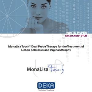 MonaLisa Touch® Dual Probe Therapy for the Treatment of Lichen Sclerosus and Vaginal Atrophy