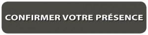 Bottone Confirmer Votre Présence 450x100